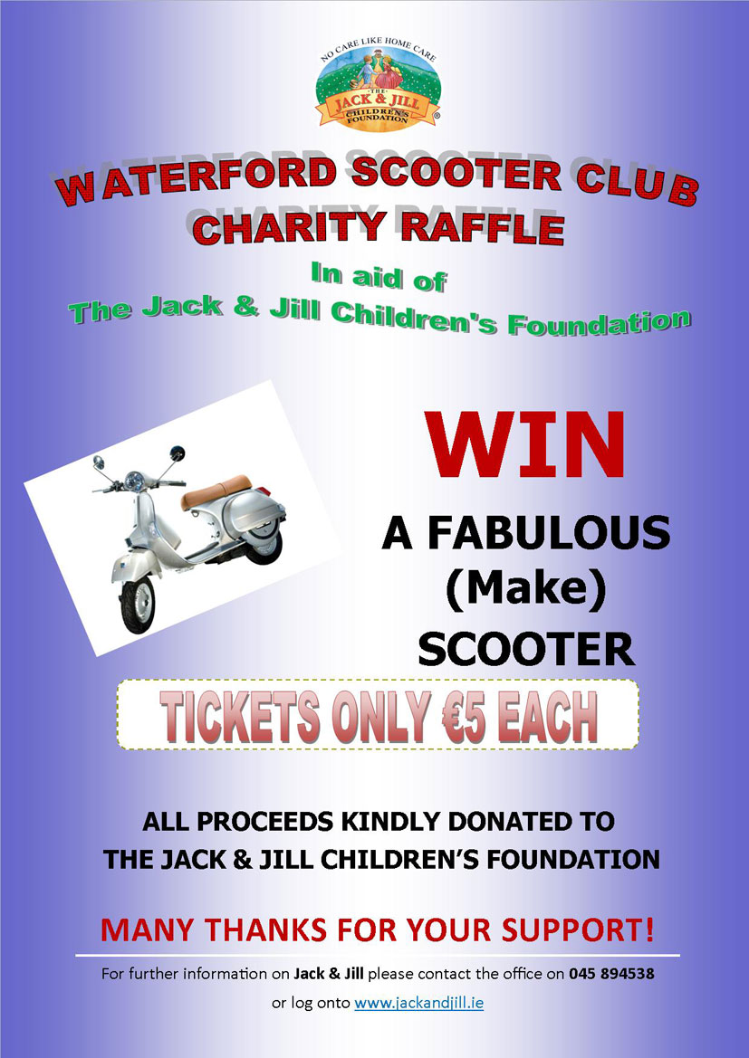 waterford scooter club raffle in aid of jack jill jack and raffle poster