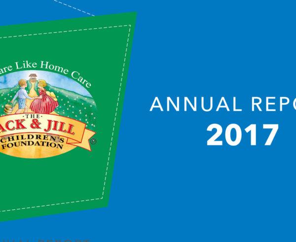 Jack & Jill Annual Report 2017