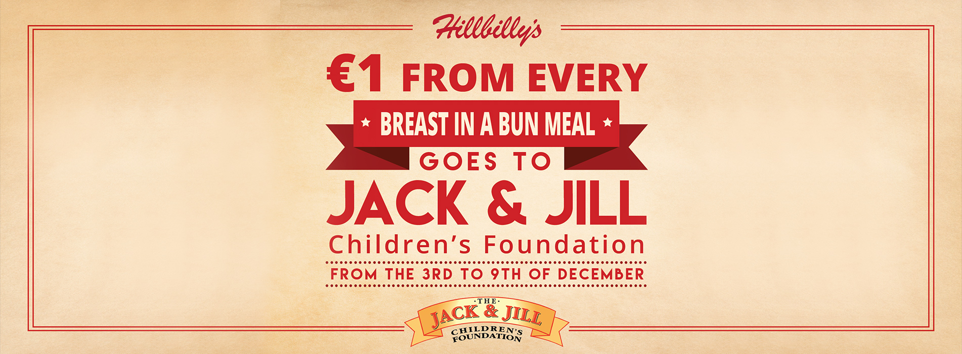 €1 From Every Breast in a Bun Goes to Jack & Jill