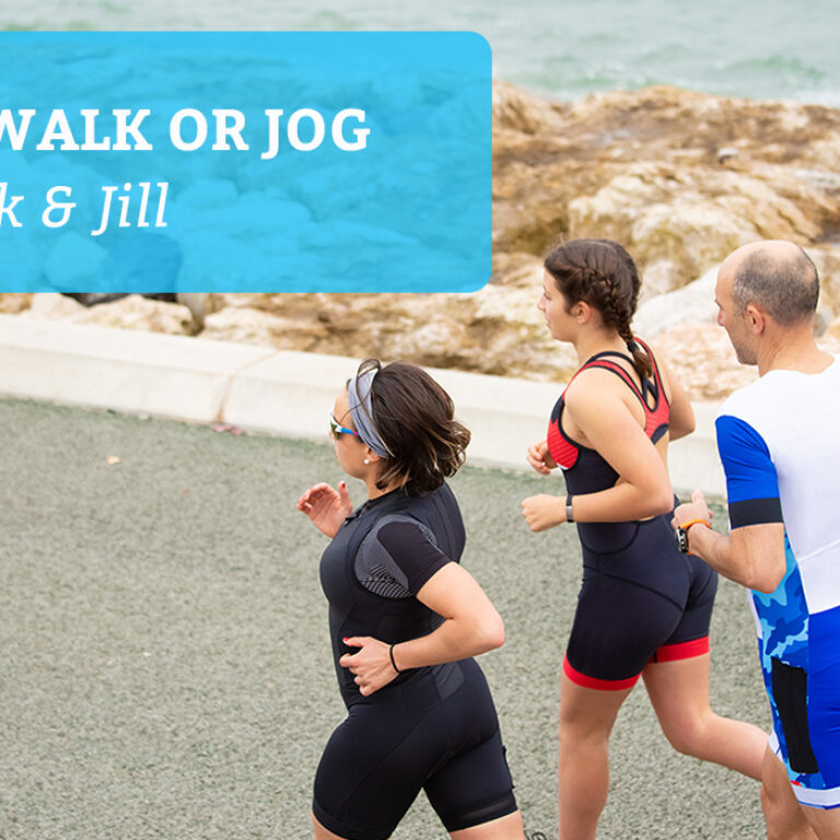 Run, Walk and Jog for Jack & Jill