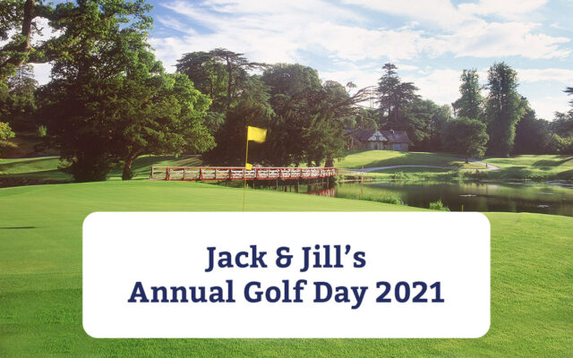 Golf Day for Jack & Jill 2021